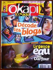 OKAPI n°778; Décode les Blogs/ Urgence, eau au Darfour