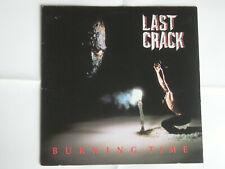 LAST CRACK - BURNING TIME - 1991 HOLLAND VINYL LP IN EXCELLENT CONDITION