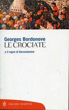 Georges Bordonove = LE CROCIATE
