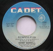 Jazz 45 Kenny Burrell - Recapitulation / Blues Fuse On Cadet