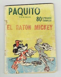 Mexican Golden Age Mickey Mouse Paquito Domingo # 15004 1935 Mexico Panamericana
