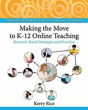 MAKING THE MOVE TO K-12 ONLINE TEACHING - NEW PAPERBACK BOOK