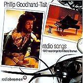 Phillip Goodhand-Tait - Radio Songs (1977 Recordings from Radio Bremen)  CD  NEW
