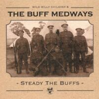 The Buff Medways - Steady The Buffs [New Vinyl LP]