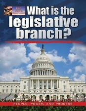 What Is the Legislative Branch? (Your Guide to Government) by Bow, James