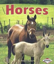 First Step Nonfiction - Farm Animals: Horses by Robin Nelson (2009, Paperback)