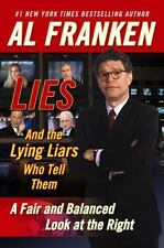 Al Franken: Lies and the Lying Liars Who Tell Them Hardcover 1st Printing 2003