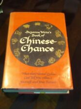 Suzanne White's Book of Chinese Chance, What the Oriental Zodiac...1976 HC/DJ