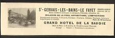 SAINT-GERVAIS-LES-BAINS LE FAYET (74) GRAND HOTEL DE LA SAVOIE PUBLICITE