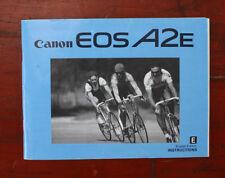 CANON EOS A2E CAMERA INSTRUCTIONS/130499