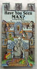 Have You Seen Max ?  A Pop - Up Book Peter Harris & Korky Paul 1st Aust 1994 VG