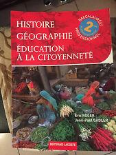 LIVRE HISTOIRE GEOGRAPHIE SECONDE PROFESSIONNELLE 2 ND  BE