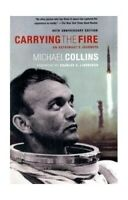 Carrying the Fire: An Astronaut's Journeys by Michael Collins Paperback Book The