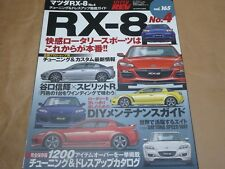 JDM HYPER REV MAZDA RX-8 Perfect Tuning & Modify Owners Bible MOOK #4 Vol.165