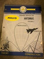 PHILCO Training Manual on ANTENNAS Volume 1 AN-374 1956 Softcover