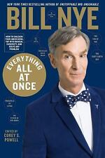Bill Nye Everything All at Once: How to Unleash Your Inner Nerd, Hardcover Book