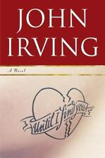 Until I Find You by John Irving (2005, Hardcover) 1st ed