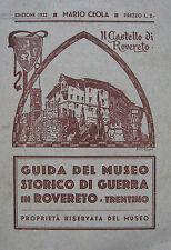 TRENTINO ROVERETO MUSEO STORICO GUIDA ILLUSTRATA