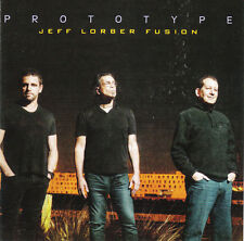The Jeff Lorber Fusion ‎– Prototype  CD NEW