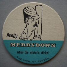 Gently Down A Merrydown When The Wicket's Sticky When You're In It Deep Coaster