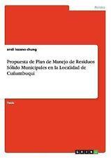 Propuesta de Plan de Manejo de Residuos Solido Municipales en la Localidad de...