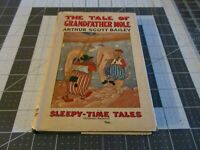 The Tale of Grandfather Mole by Arthur Scott Bailet Sleepy-Time Tales HCDJ 1920