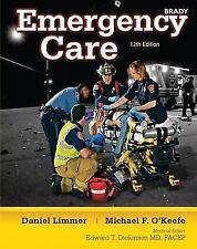 Emergency Care (12th Edition) Limmer EMT-P, Daniel J., O'Keefe, Michael F., Gra