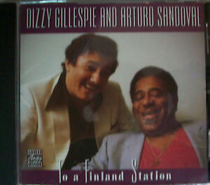 "DIZZY GILLESPIE/ARTURO SANDOVAL ""To a Finland station"" CD"