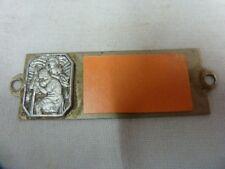 ANCIENNE MEDAILLE PLAQUE AUTOMOBILE St CHRISTOPHE NOMINATIVE - TABLEAU DE BORD.