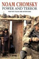 Power and Terror : Post 9/11 Talks and Interviews by Chomsky, Noam, Et