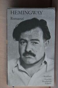 Ernest Hemingway Romanzi, collana I Meridiani, volume primo, 2005