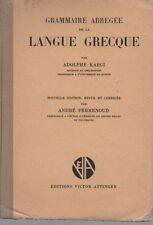 GRAMMAIRE ABREGEE DE LA LANGUE GRECQUE, par A. KAEGI, Editins V. ATTINGER