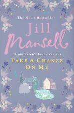 Take A Chance On Me,Jill Mansell- 9780755328208