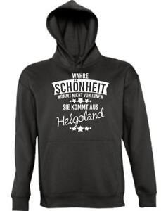 Kapuzen Sweatshirt Wahre Schönheit kommt aus Helgoland