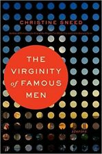 THE VIRGINITY OF FAMOUS MEN_STORIES_CHRISTINE SNEED_HARDCOVER_TRENDING $26.00