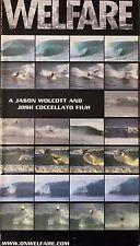 Welfare, A Jason Wolcott And Joshua Coccelatto Bodyboarding Surfing Video. Vhtf