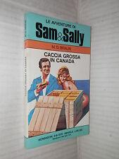 CACCIA GROSSA IN CANADA M G Braun Gianni Rizzoni Mondadori Avventure Sam e Sally