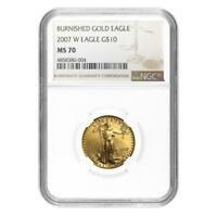 2007 W 1/4 oz $10 Burnished Gold American Eagle NGC MS 70