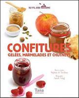 Au fil des saisons - Confitures, gelées, marmelades -  Stephanie de Turckheim
