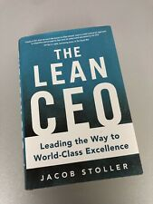 The Lean CEO: Leading the Way to World-Class Excellence Book Business Stoller