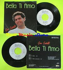 LP 45 7'' GINO CASTELLI Bella ti amo germany BAIERLE 572 61 075 cd mc dvd