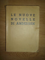 LE NUOVE NOVELLE DI ANDERSEN - 1945 HOEPLI (OF)
