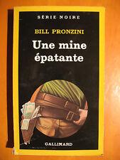 Une mine épatante -Bill Pronzini -Série Noire Gallimard N° 2044 du 03/1986