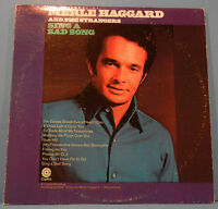 MERLE HAGGARD & THE STRANGERS SING A SAD SONG LP 1969 RE '72 NICE COND! VG/VG+!!