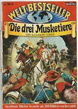 WELT-BESTSELLER / NR. 2 / DIE DREI MUSKETIERE / BASTEI / 1981