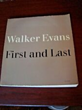 WALKER EVANS / FIRST AND LAST - 1978 Oversize  Softcover