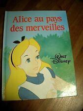 Alice au pays des merveilles Walt Disney France loisirs 1988 TBE