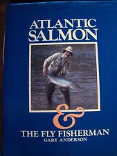 ATLANTIC SALMON & THE FLY FISHERMAN GARY ANDERSON HC DJ  WITH LETTERS TO AUTHOR
