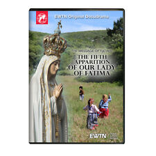 THE MESSAGE OF FATIMA:THE FIFTH APPARITION OF OUR LADY OF FATIMA: AN EWTN DVD