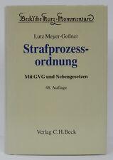 Strafprozessordnung StPO mit GVG + Nebengesetzen - Meyer-Goßner - 48. Auflage